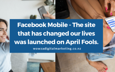 Facebook Mobile – The site that has changed our lives was launched on April Fools.